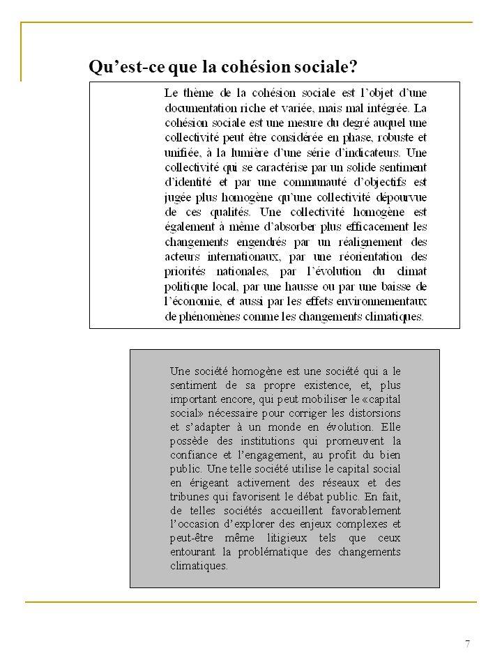 8 La définition de la cohésion sociale ne fait pas lunanimité.