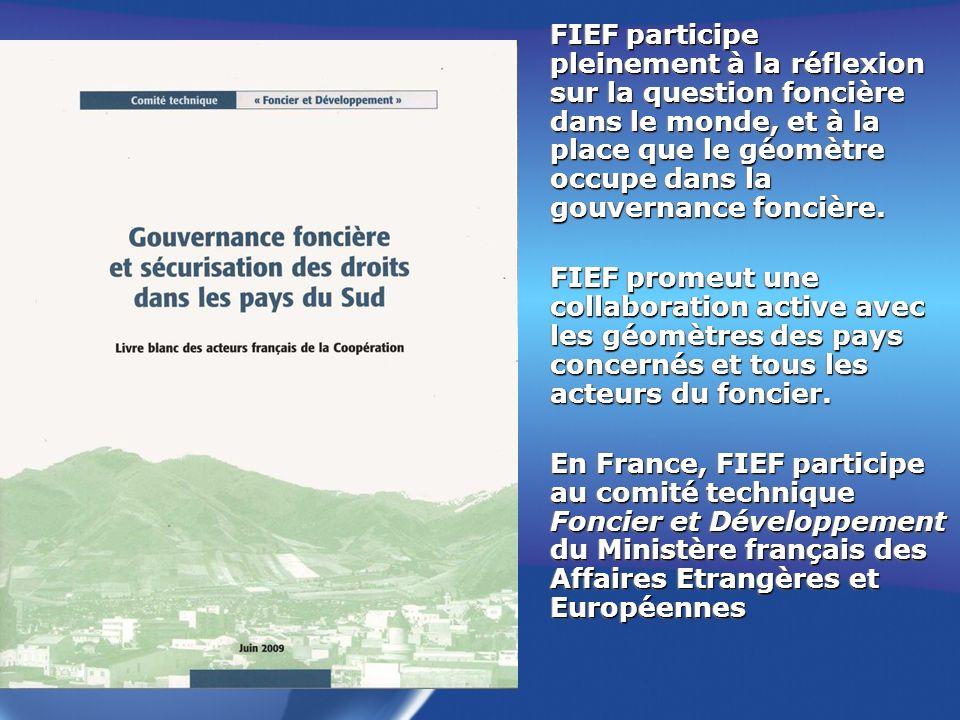 FIEF participe pleinement à la réflexion sur la question foncière dans le monde, et à la place que le géomètre occupe dans la gouvernance foncière.