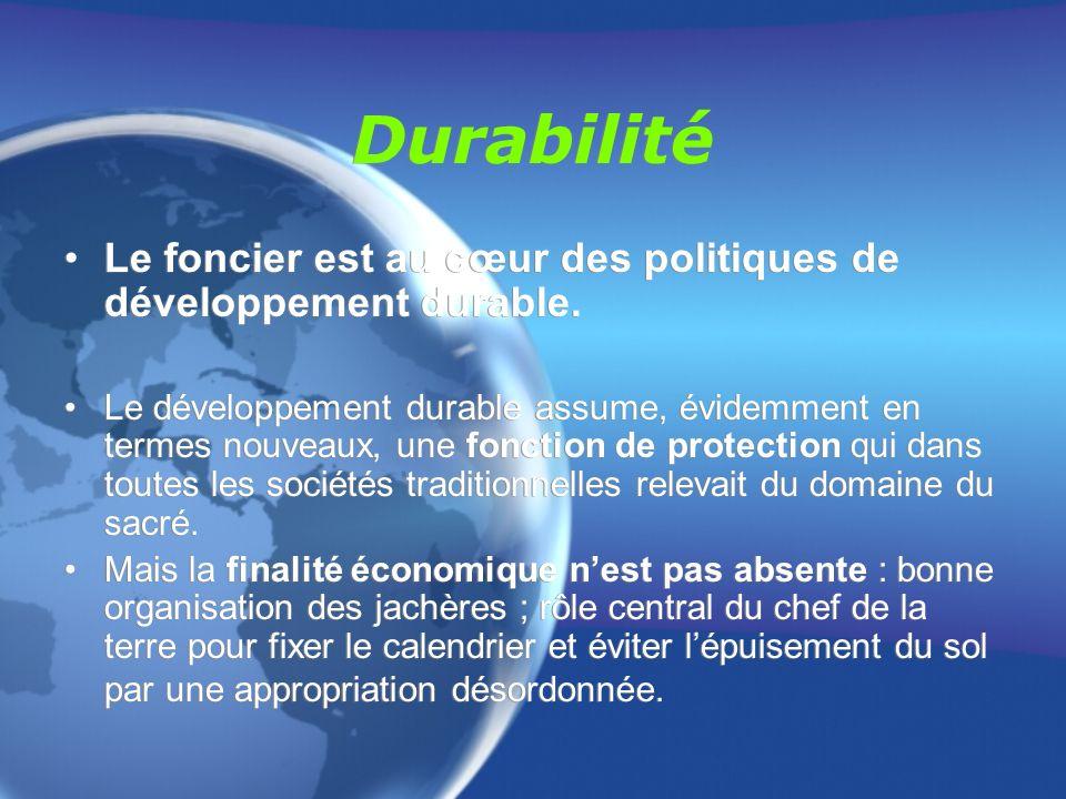Durabilité Le foncier est au cœur des politiques de développement durable.