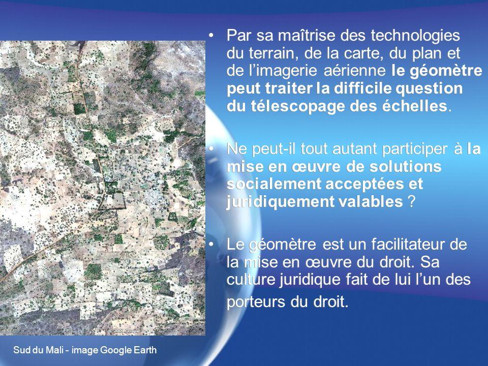 Par sa maîtrise des technologies du terrain, de la carte, du plan et de limagerie aérienne le géomètre peut traiter la difficile question du télescopage des échelles.