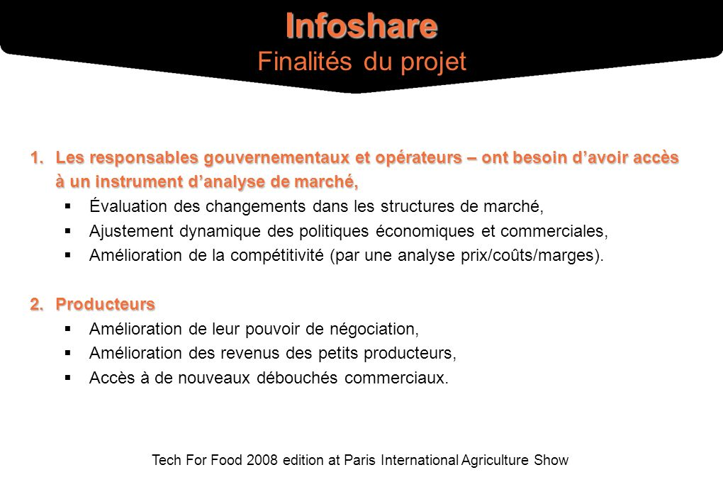 Tech For Food 2008 edition at Paris International Agriculture Show 1.