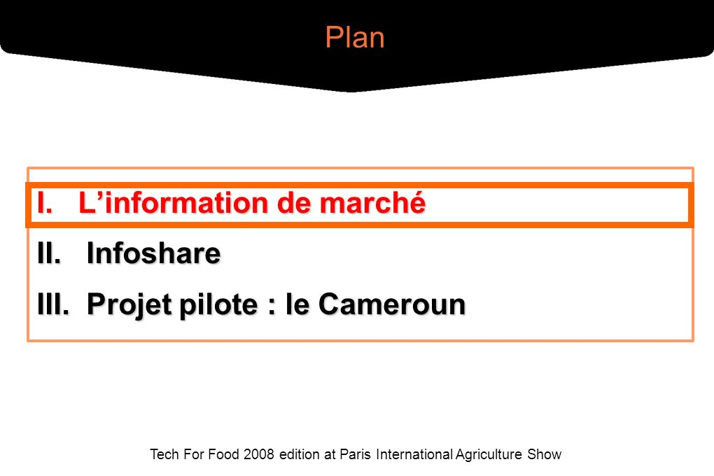 Tech For Food 2008 edition at Paris International Agriculture Show I.