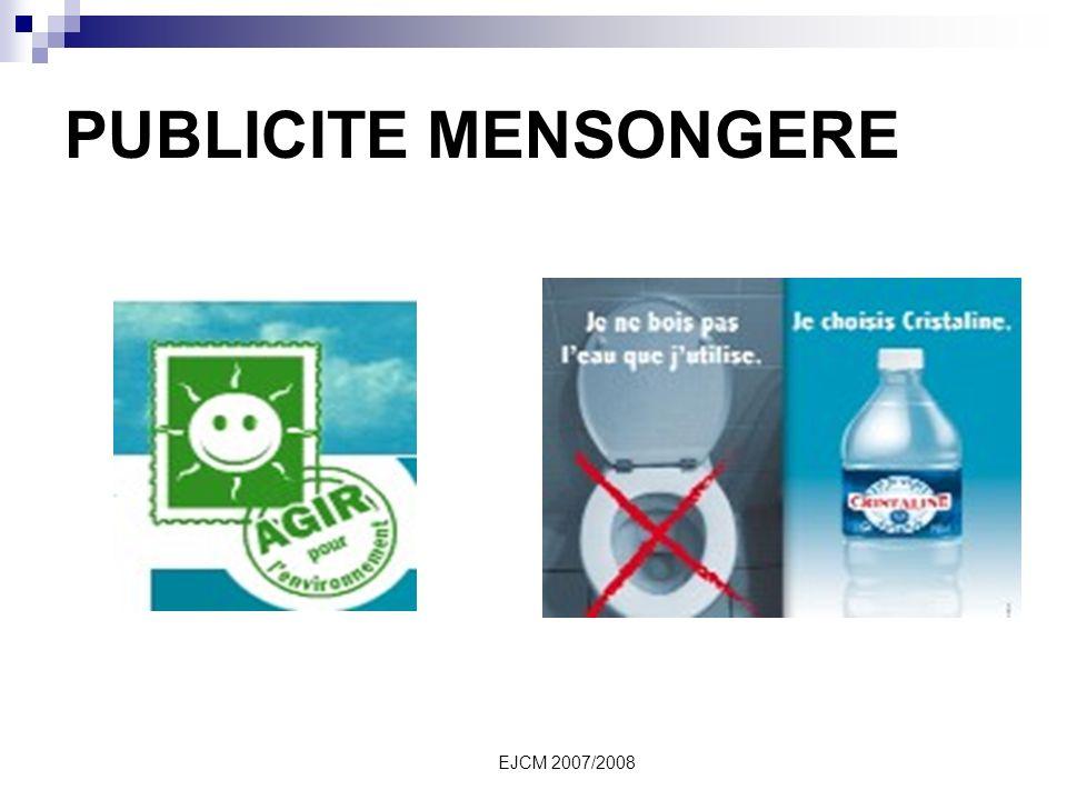EJCM 2007/2008 PUBLICITE MENSONGERE