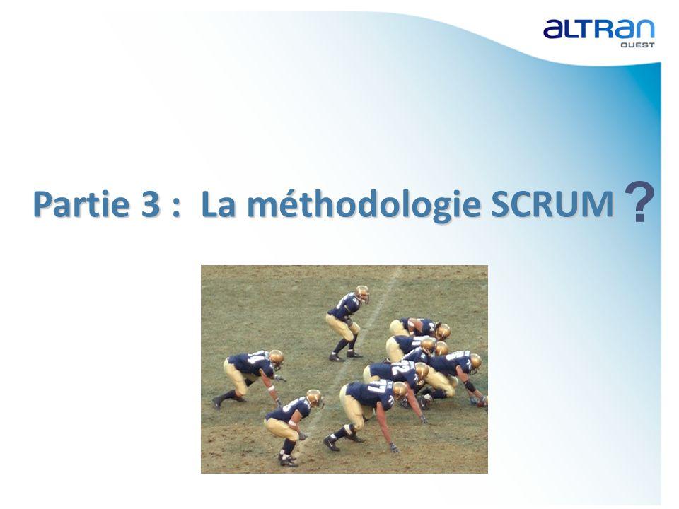 Partie 3 : La méthodologie SCRUM ?
