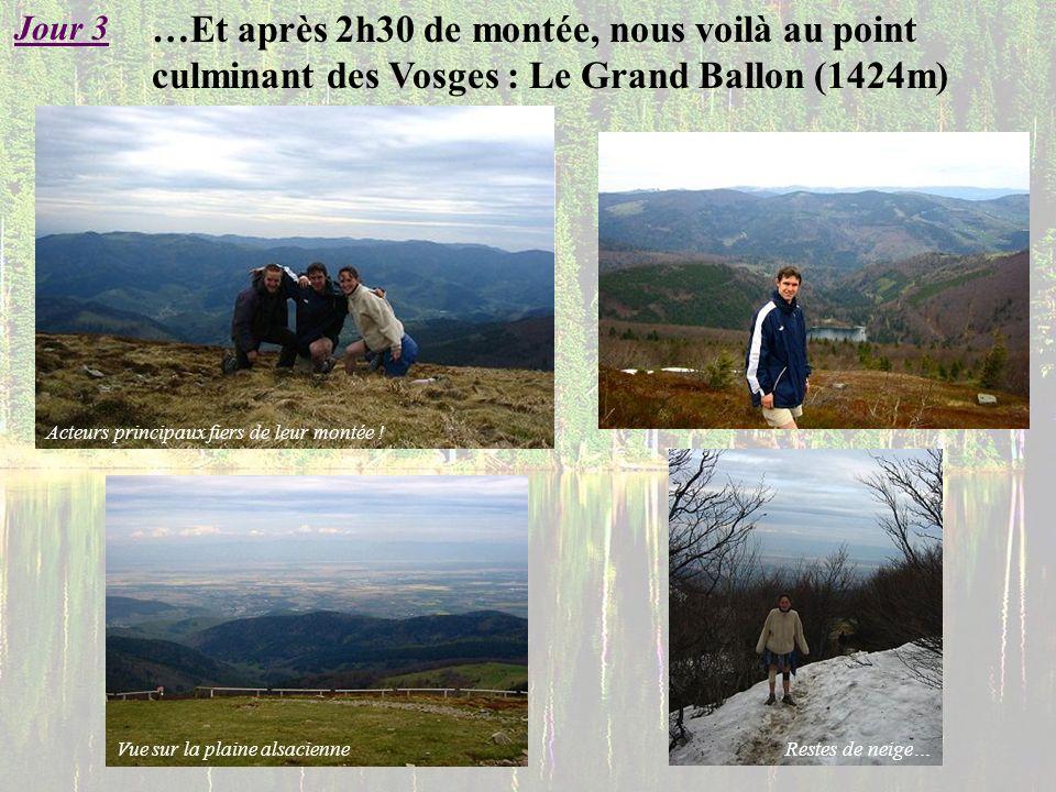 …Et après 2h30 de montée, nous voilà au point culminant des Vosges : Le Grand Ballon (1424m) Jour 3 Restes de neige… Vue sur la plaine alsacienne Acte