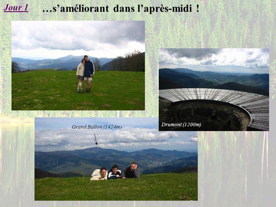 Grand Ballon (1424m) …saméliorant dans laprès-midi ! Jour 1 Drumont (1200m)