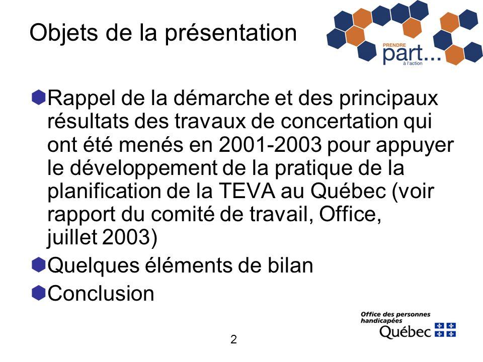 2 Objets de la présentation Rappel de la démarche et des principaux résultats des travaux de concertation qui ont été menés en 2001-2003 pour appuyer