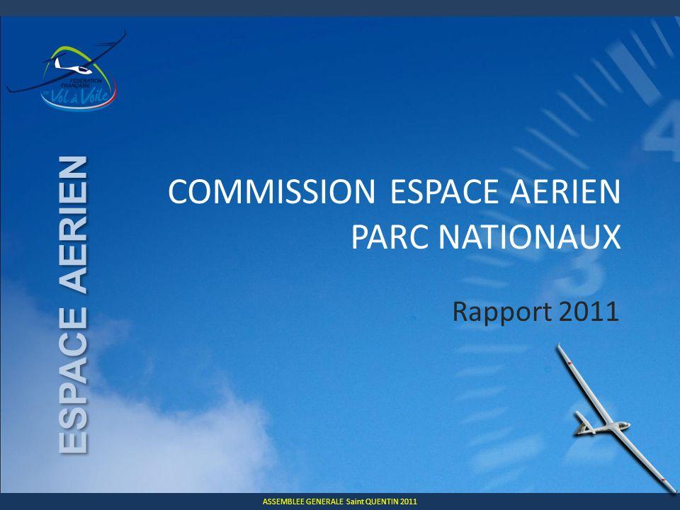 ASSEMBLEE GENERALE Saint QUENTIN 2011 ESPACE AERIEN LESPACE AÉRIEN EN 2010 10 secondes pour faire le bilan de