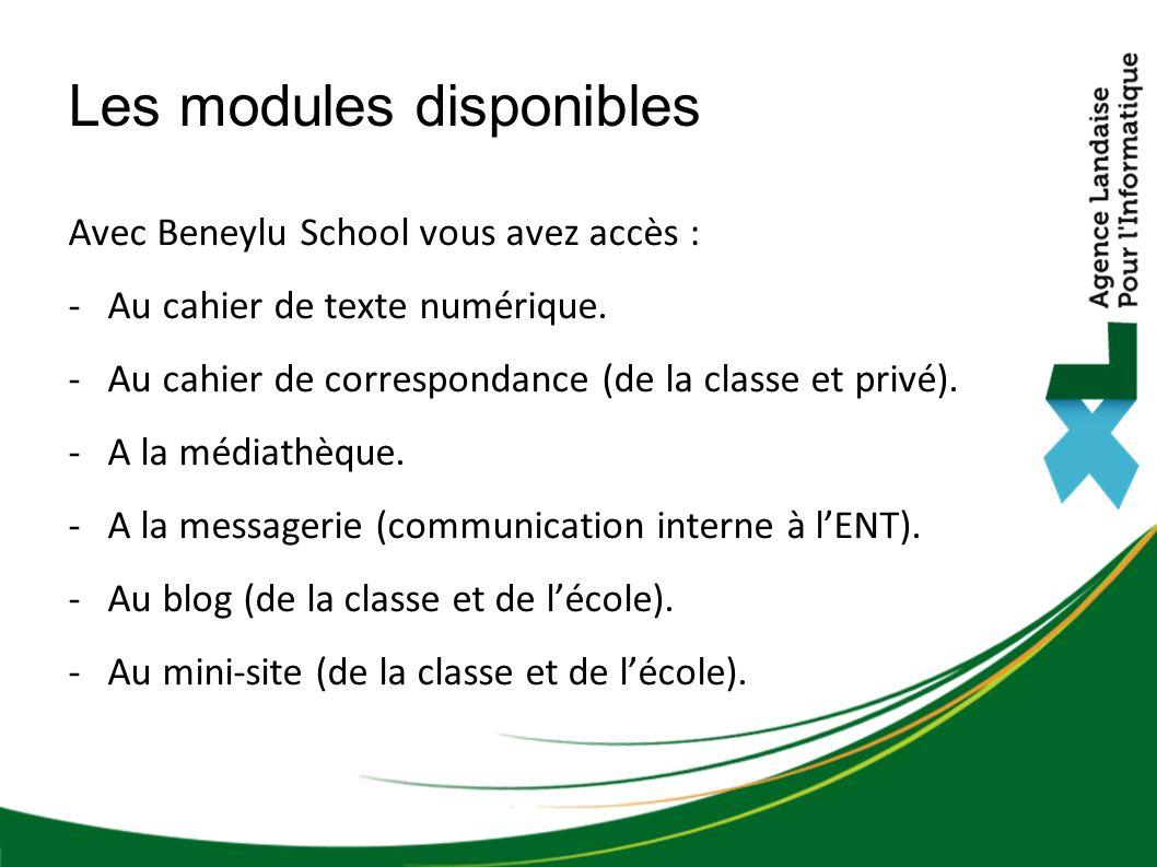 Avec Beneylu School vous avez accès : -Au cahier de texte numérique.