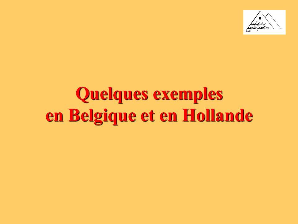 Quelques exemples en Belgique et en Hollande