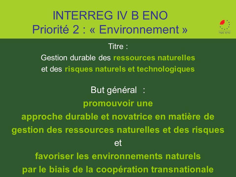 Titre : Gestion durable des ressources naturelles et des risques naturels et technologiques But général : promouvoir une approche durable et novatrice