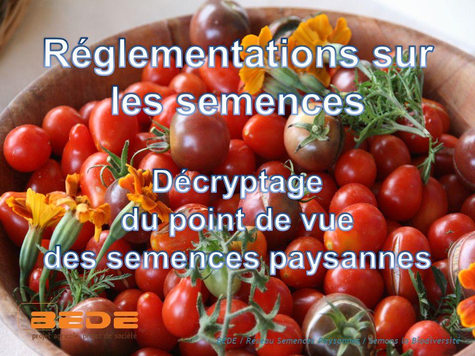 BEDE / Réseau Semences Paysannes / Semons la Biodiversité