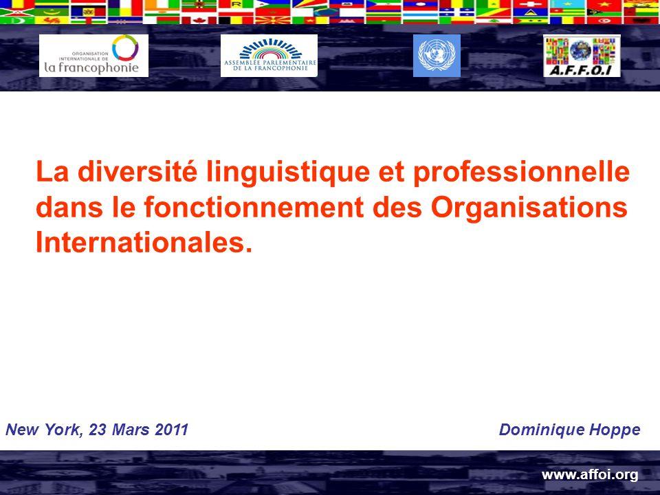 La diversité linguistique et professionnelle dans le fonctionnement des Organisations Internationales.
