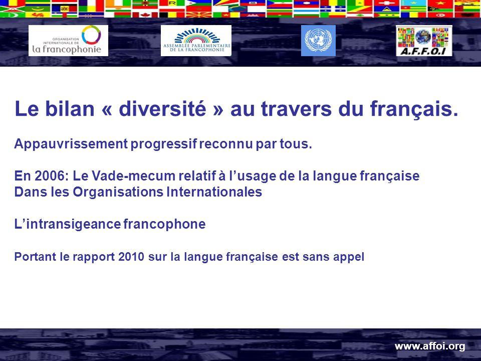 Le bilan « diversité » au travers du français. Appauvrissement progressif reconnu par tous.