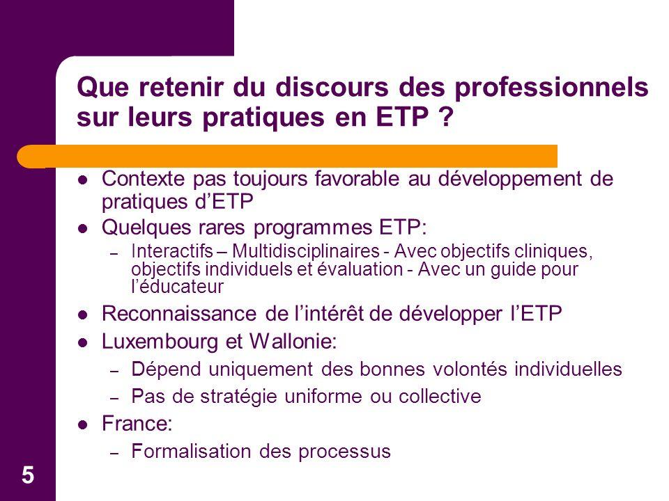 5 Contexte pas toujours favorable au développement de pratiques dETP Quelques rares programmes ETP: – Interactifs – Multidisciplinaires - Avec objecti