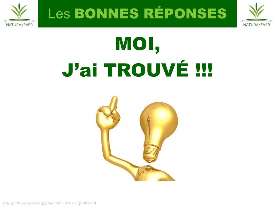 Les BONNES RÉPONSES MOI, Jai TROUVÉ !!.