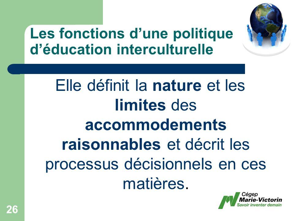Elle définit la nature et les limites des accommodements raisonnables et décrit les processus décisionnels en ces matières.