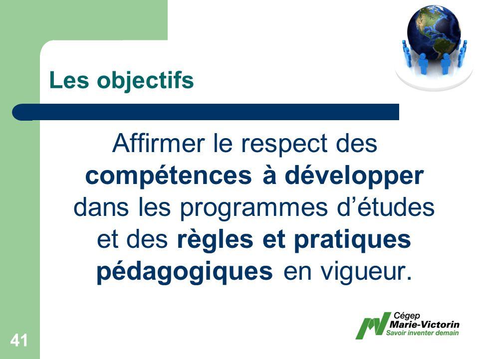Affirmer le respect des compétences à développer dans les programmes détudes et des règles et pratiques pédagogiques en vigueur.