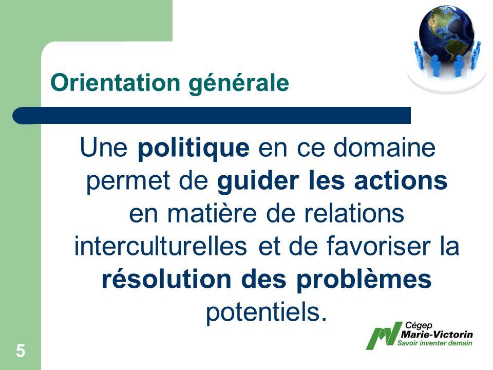 Instaurer un mécanisme de collecte et danalyse de données sur la réalité multiculturelle dans les différents secteurs dactivités du cégep Marie-Victorin.