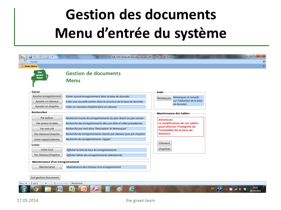 Gestion des documents Menu dentrée du système 17.05.2014the green team