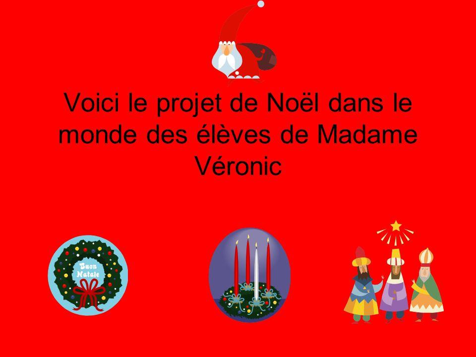 Voici le projet de Noël dans le monde des élèves de Madame Véronic