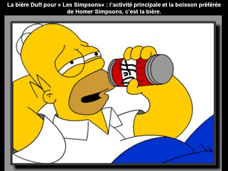 La bière Duff pour « Les Simpsons« : lactivité principale et la boisson préférée de Homer Simpsons, cest la bière.