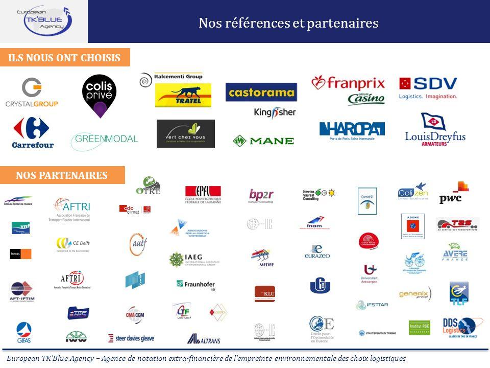 European TKBlue Agency – Agence de notation extra-financière de lempreinte environnementale des choix logistiques Nos références et partenaires Ils no