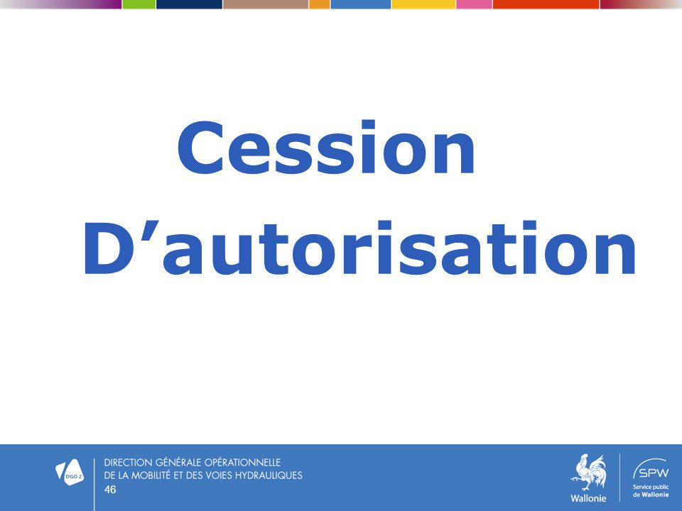 Cession Dautorisation 46