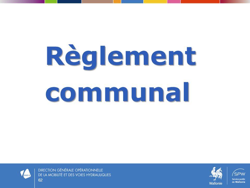 Règlement Règlement communal communal 62