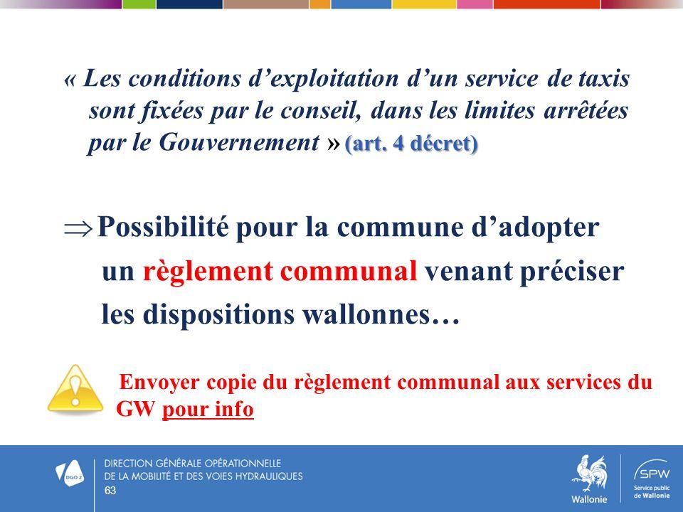 « Les conditions dexploitation dun service de taxis sont fixées par le conseil, dans les limites arrêtées par le Gouvernement » ( (( (art. 4 décret) P