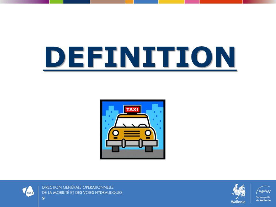 Quest-ce quun service de taxis.art. 1er, 1° décret) Services de taxis (art.