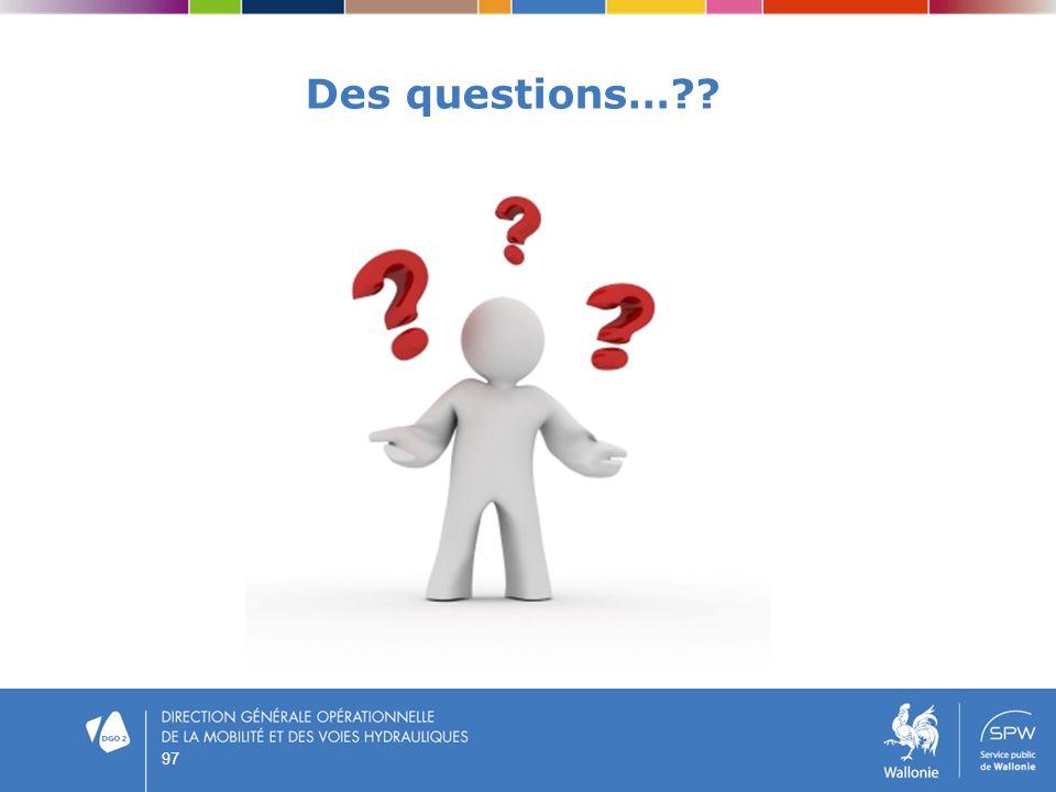 Des questions…?? 97