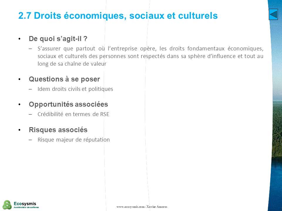 10 Ecosysmis Accélérateur de confiance Ecosysmis Accélérateur de confiance 2.7 Droits économiques, sociaux et culturels De quoi sagit-il ? – Sassurer