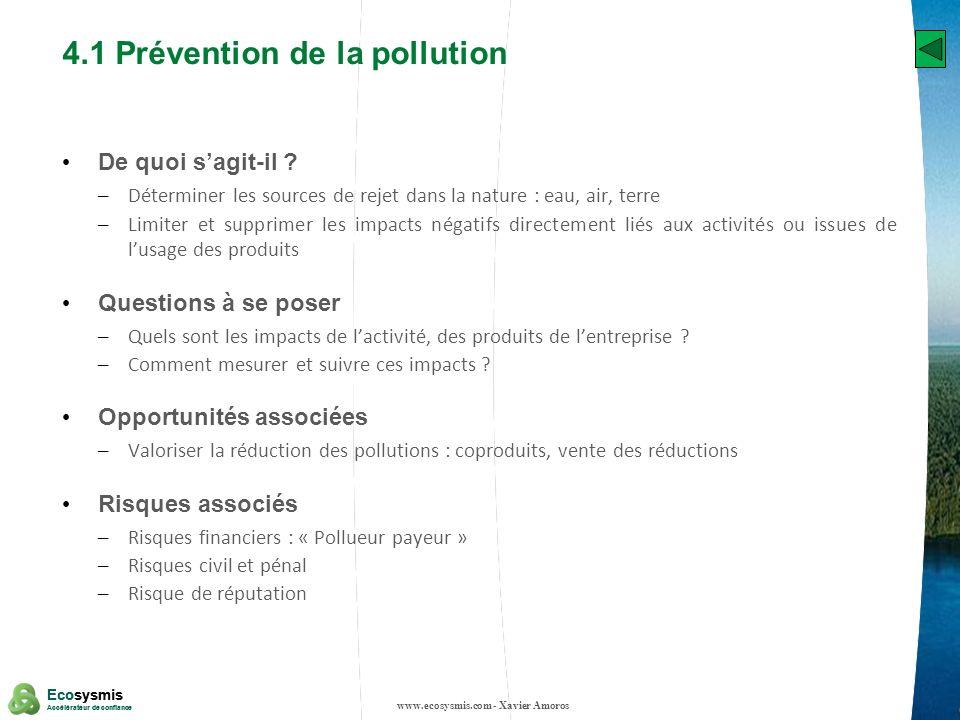 17 Ecosysmis Accélérateur de confiance Ecosysmis Accélérateur de confiance 4.1 Prévention de la pollution De quoi sagit-il ? – Déterminer les sources