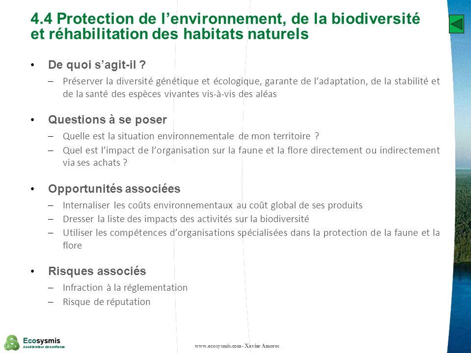 20 Ecosysmis Accélérateur de confiance Ecosysmis Accélérateur de confiance 4.4 Protection de lenvironnement, de la biodiversité et réhabilitation des