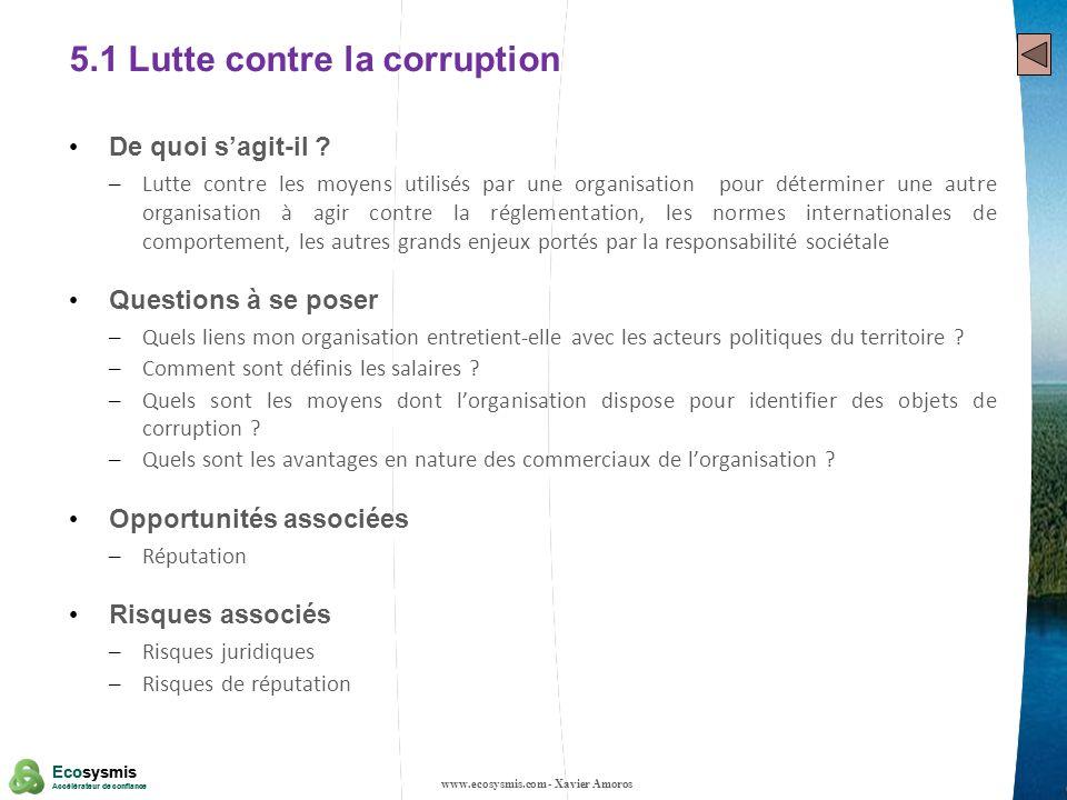 21 Ecosysmis Accélérateur de confiance Ecosysmis Accélérateur de confiance 5.1 Lutte contre la corruption De quoi sagit-il ? – Lutte contre les moyens