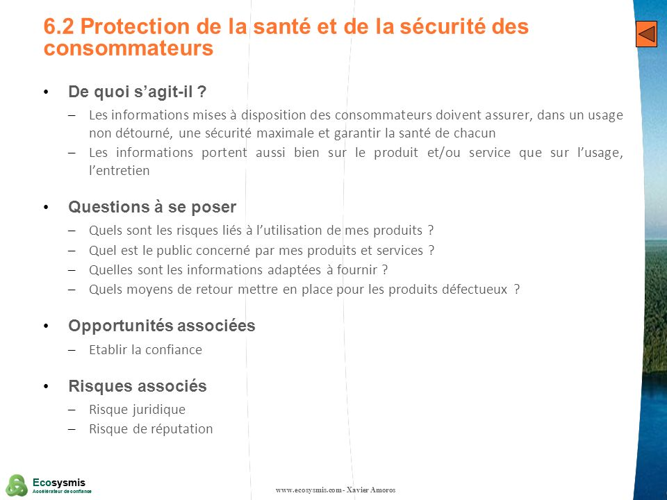 27 Ecosysmis Accélérateur de confiance Ecosysmis Accélérateur de confiance 6.2 Protection de la santé et de la sécurité des consommateurs De quoi sagi