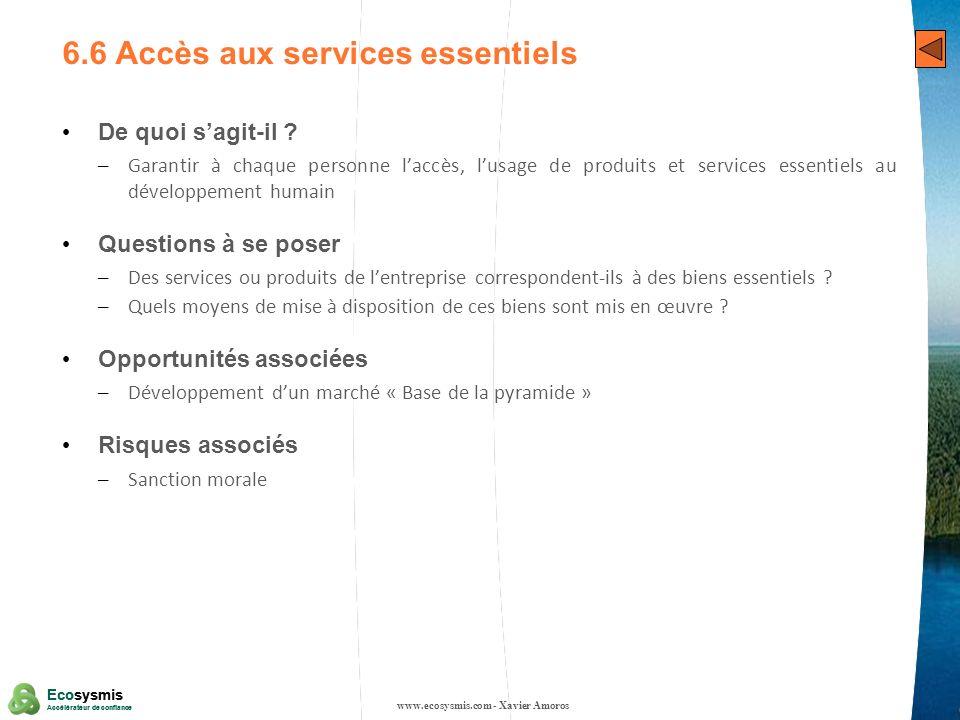31 Ecosysmis Accélérateur de confiance Ecosysmis Accélérateur de confiance 6.6 Accès aux services essentiels De quoi sagit-il ? – Garantir à chaque pe