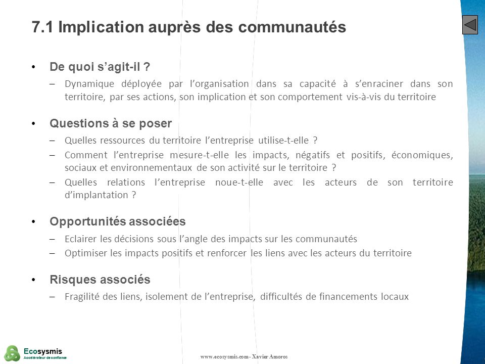 33 Ecosysmis Accélérateur de confiance Ecosysmis Accélérateur de confiance 7.1 Implication auprès des communautés De quoi sagit-il ? – Dynamique déplo