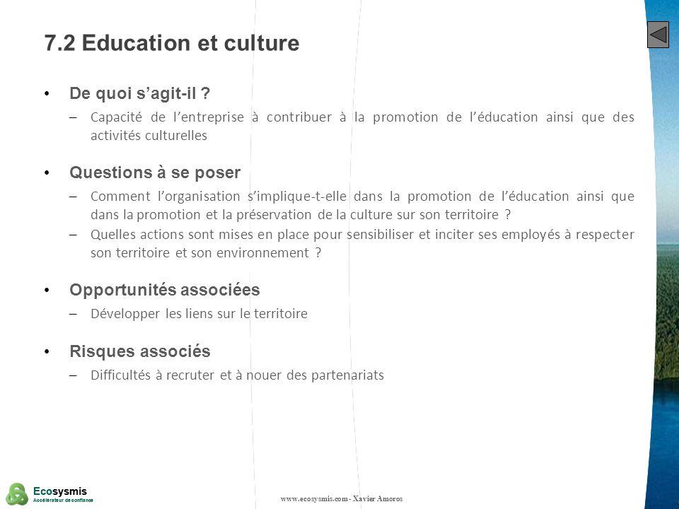 34 Ecosysmis Accélérateur de confiance Ecosysmis Accélérateur de confiance 7.2 Education et culture De quoi sagit-il ? – Capacité de lentreprise à con