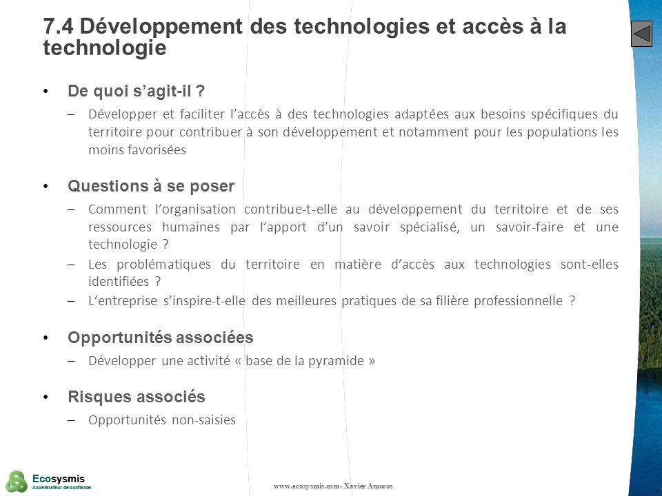 36 Ecosysmis Accélérateur de confiance Ecosysmis Accélérateur de confiance 7.4 Développement des technologies et accès à la technologie De quoi sagit-