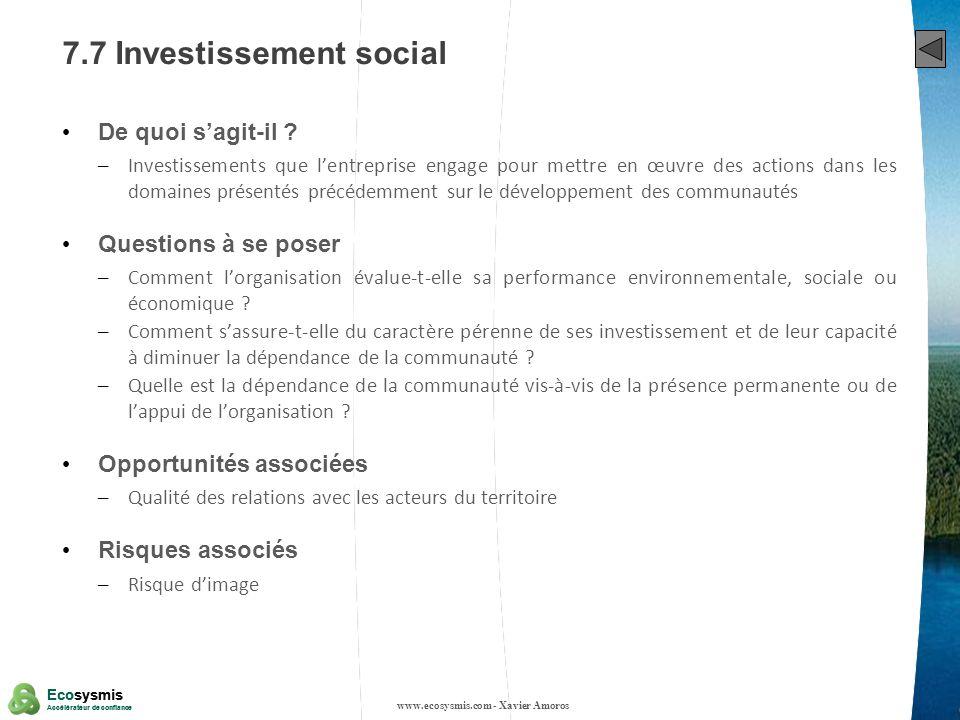 39 Ecosysmis Accélérateur de confiance Ecosysmis Accélérateur de confiance 7.7 Investissement social De quoi sagit-il ? – Investissements que lentrepr
