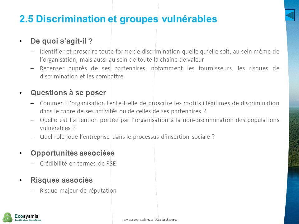 8 Ecosysmis Accélérateur de confiance Ecosysmis Accélérateur de confiance 2.5 Discrimination et groupes vulnérables De quoi sagit-il ? – Identifier et