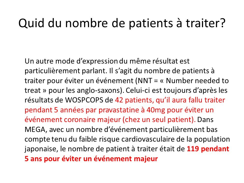 Quid du nombre de patients à traiter.