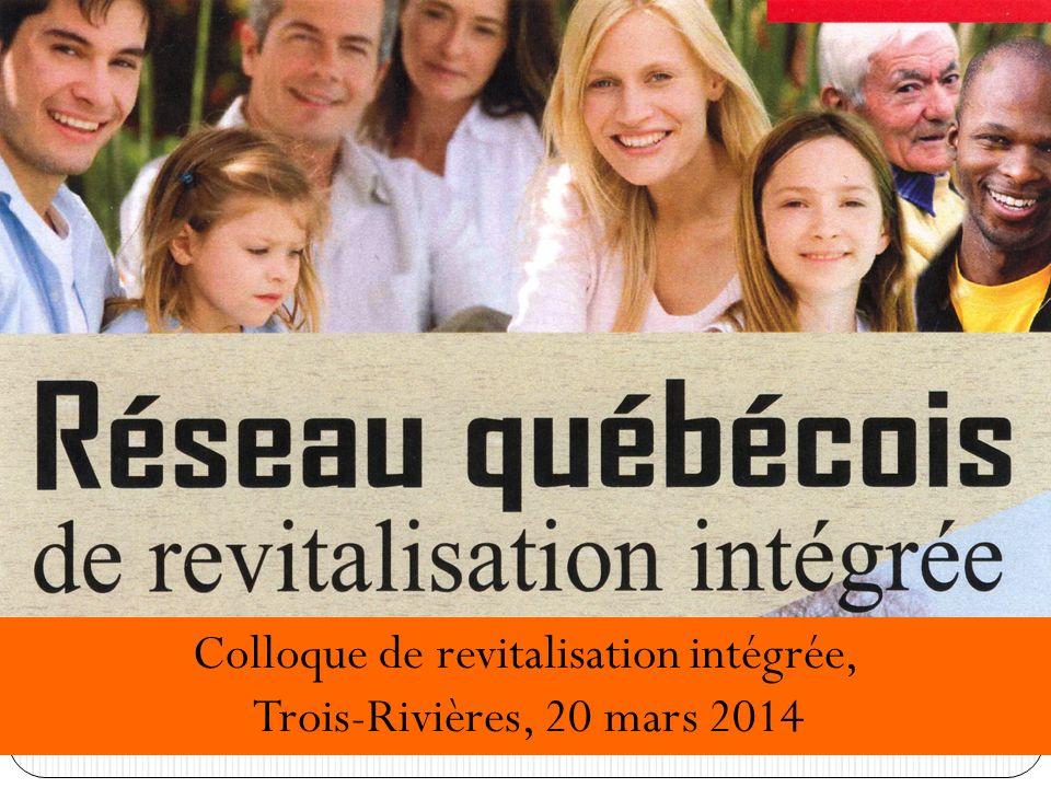 Colloque de revitalisation intégrée, Trois-Rivières, 20 mars 2014