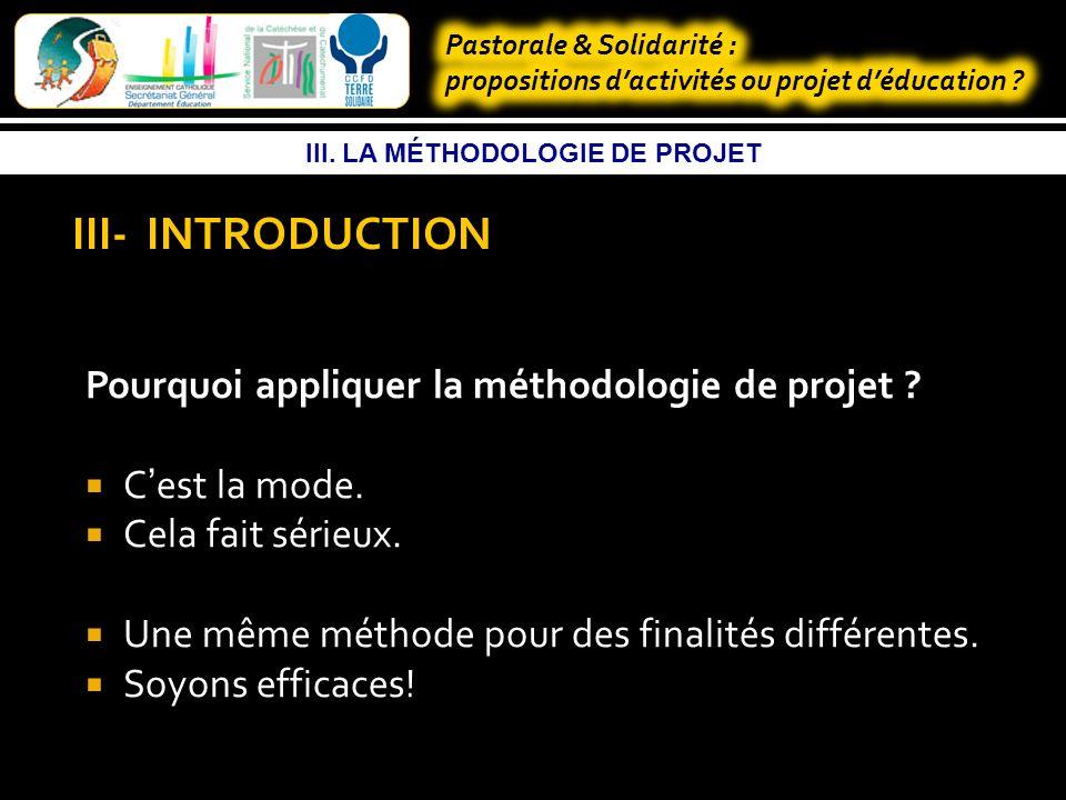 -III - La méthodologie du projet