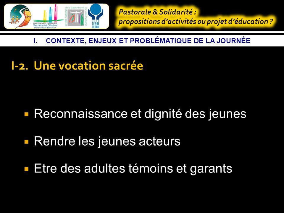 I.CONTEXTE, ENJEUX ET PROBLÉMATIQUE DE LA JOURNÉE I-2.