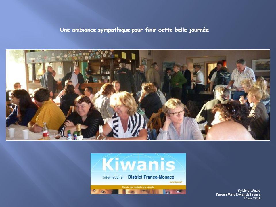 Une ambiance sympathique pour finir cette belle journée Sylvie Di Muzio Kiwanis Metz Doyen de France 17 mai 2011