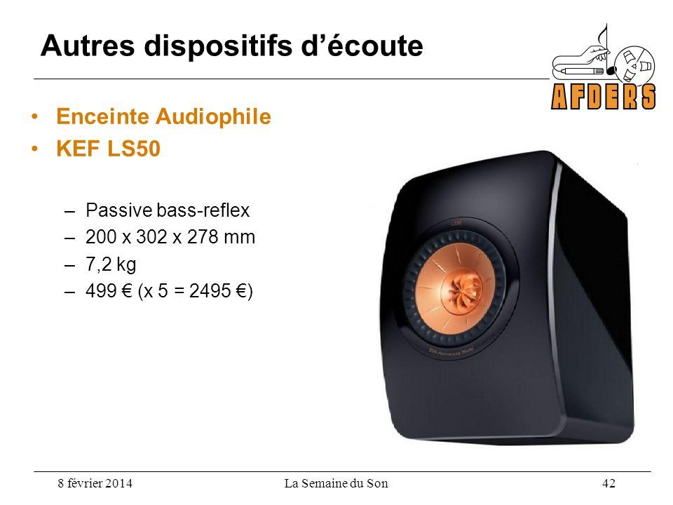 Enceinte Audiophile KEF LS50 –Passive bass-reflex –200 x 302 x 278 mm –7,2 kg –499 (x 5 = 2495 ) Autres dispositifs découte 8 février 2014La Semaine d