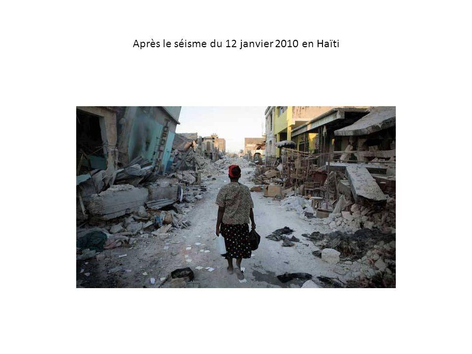 Après le séisme du 12 janvier 2010 en Haïti